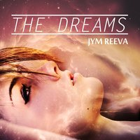 The Dreams — Jym Reeva