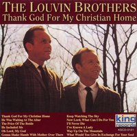 Thank God For My Christian Home — The Louvin Brothers