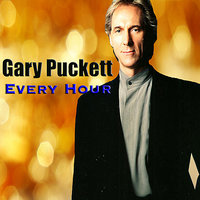 Every Hour — Gary Puckett