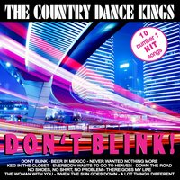 Don't Blink — The Country Dance Kings