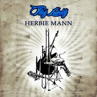 Play Loudly — Herbie Mann