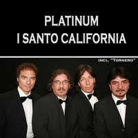 Platinum — I Santo California