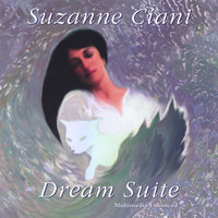 Dream Suite — Suzanne Ciani