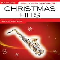 Really Easy Saxophone Christmas Hits — The Great Backing Orchestra