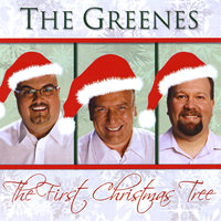 The First Christmas Tree — The Greenes