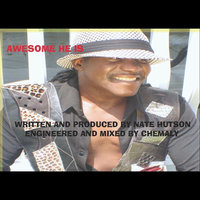Awesome He Is — Nate Hutson