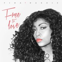 Free to Love — Tina Harris