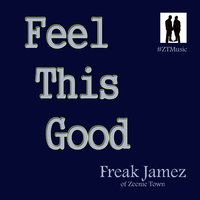 "Feel This Good (Music From ""The League"") — Freak Jamez"