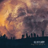Long Live All of Us — Glossary
