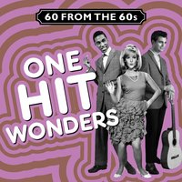 60 from the 60s - One Hit Wonders — сборник