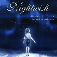 Highest Hopes-The Best Of Nightwish — Nightwish