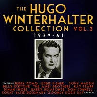 The Hugo Winterhalter Collection 1939-62, Vol. 2 — сборник