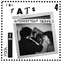 Intermittent Signals — The Rats