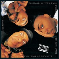 In Your Face — Fishbone