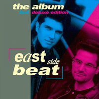 East Side Beat (The Album) Deluxe Edition — East Side Beat