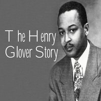 The Henry Glover Story Pt. 1 - I Want a Bowlegged Woman — сборник