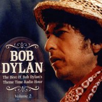 The Best Of Bob Dylan's Theme Time Radio Hour Vol 2 — сборник