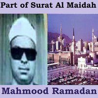 Part of Surat Al Maidah — Mahmood Ramadan