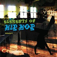 Elements Of Hip Hop, Vol. 4 — сборник