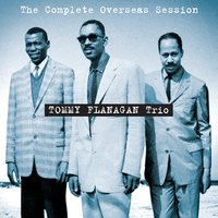 The Complete Overseas Session — Tommy Flanagan
