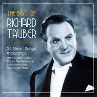 The Very Best Of Richard Tauber — Richard Tauber