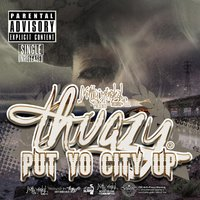 Put Yo City Up - Single — Thugzy