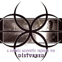A Gothic Acoustic Tribute to Disturbed — сборник