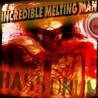 Bass Drum — The Incredible Melting Man