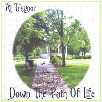 Down The Path Of Life — Allan Traynor