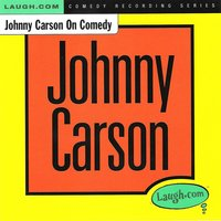 Johnny Carson on Comedy — Johnny Carson, Larry Wilde