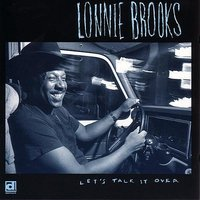 Let's Talk It Over — Lonnie Brooks