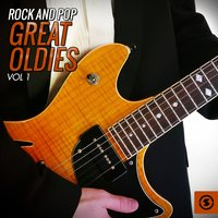 Rock and Pop Great Oldies, Vol. 1 — сборник