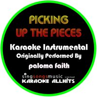 Picking Up the Pieces — Karaoke All Hits