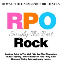 Royal Philharmonic Orchestra: Simply the Best: Rock — Royal Philharmonic Orchestra