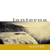 Backyards — Lanterna