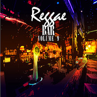 Reggae Bar Vol 9 — сборник