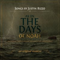 As in the Days of Noah — Justin Rizzo