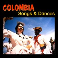 Colombia, Songs And Dances — сборник