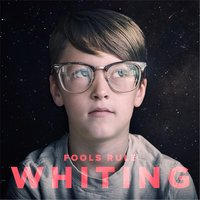 Fools Rule — Whiting