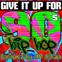 Give It up For: 90's Hip Hop — OMP Allstars