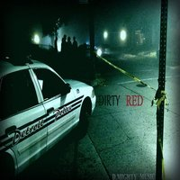 Dirty Red — D.Mighty Music