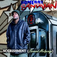 Nourishment (Second Helpings) — Homeboy Sandman