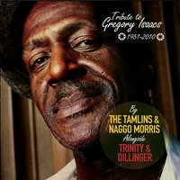 Tribute to Gregory Isaacs — The Tamlins, Trinity, Naggo Morris, Dillinger