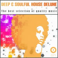 Deep & Soulful House Deluxe — сборник