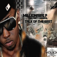TALK OF THE EAST — Millionaire.P