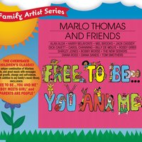 Free To Be...You And Me — Marlo Thomas & Friends