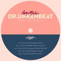 You & Me EP — Dr.Unkenbeat