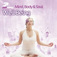 Mind Body And Soul - Wellbeing Harmony — Pure Energy