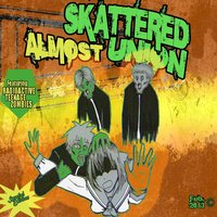 Radioactive Teenage Zombies — Skattered Union