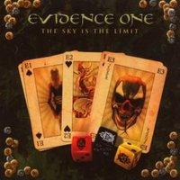 The Sky Is The Limit — Evidence One